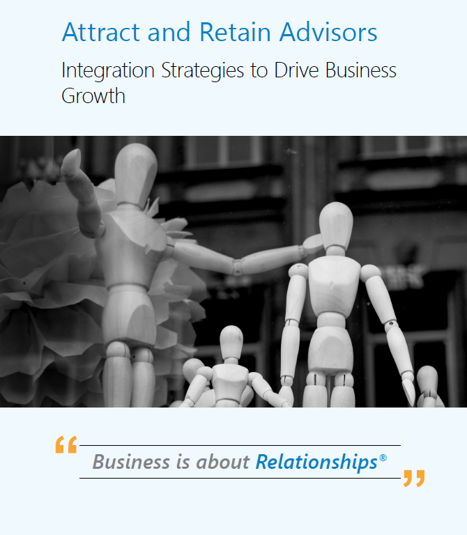 Attract & Retain Advisors – Integration Strategies to Drive Business Growth