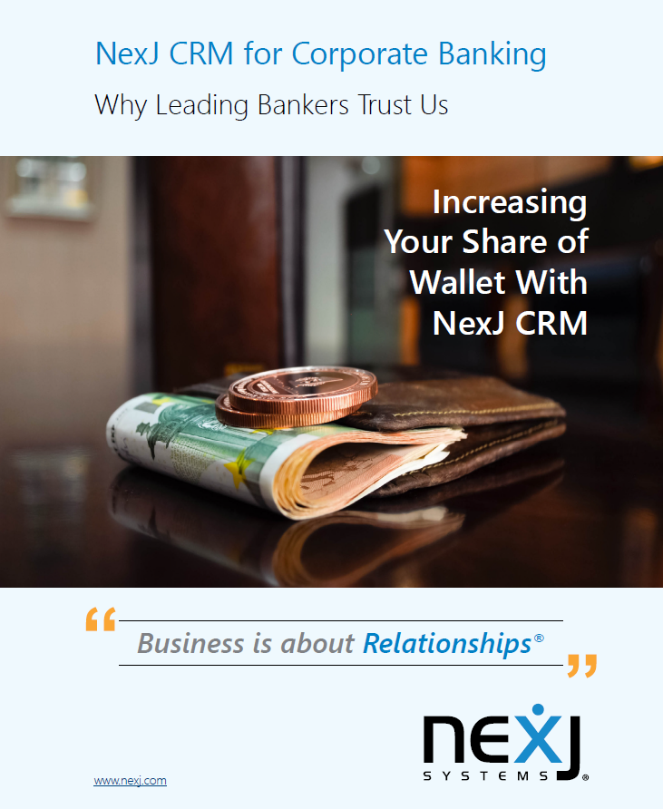 NexJ CRM for Corporate Banking: Why Leading Bankers Trust Us